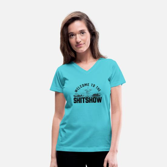 To T-Shirts - Welcome to the Shitshow - Women's V-Neck T-Shirt aqua