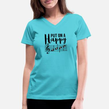 Music Put On A Happy Face - Women's V-Neck T-Shirt