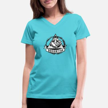 Dominator DOMINATION - Women's V-Neck T-Shirt