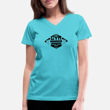 Gym build your body - Women's V-Neck T-Shirt