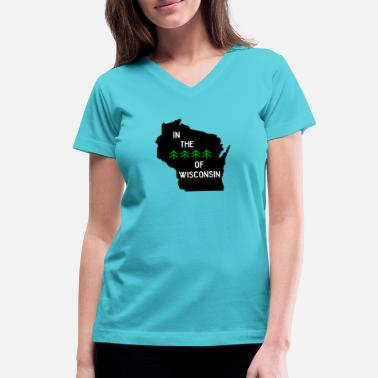 Wisconsin Funny Woods of Wisconsin - Women's V-Neck T-Shirt