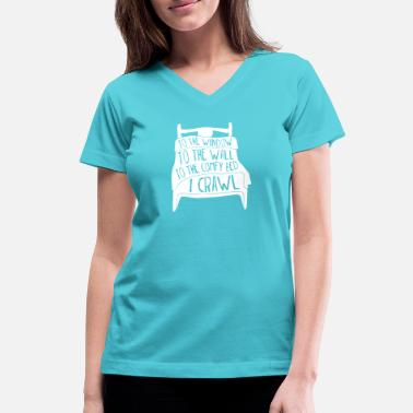 Wall To The Window To The Wall - Women's V-Neck T-Shirt