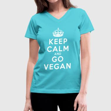 Keep Calm Go Vegan - Women's V-Neck T-Shirt