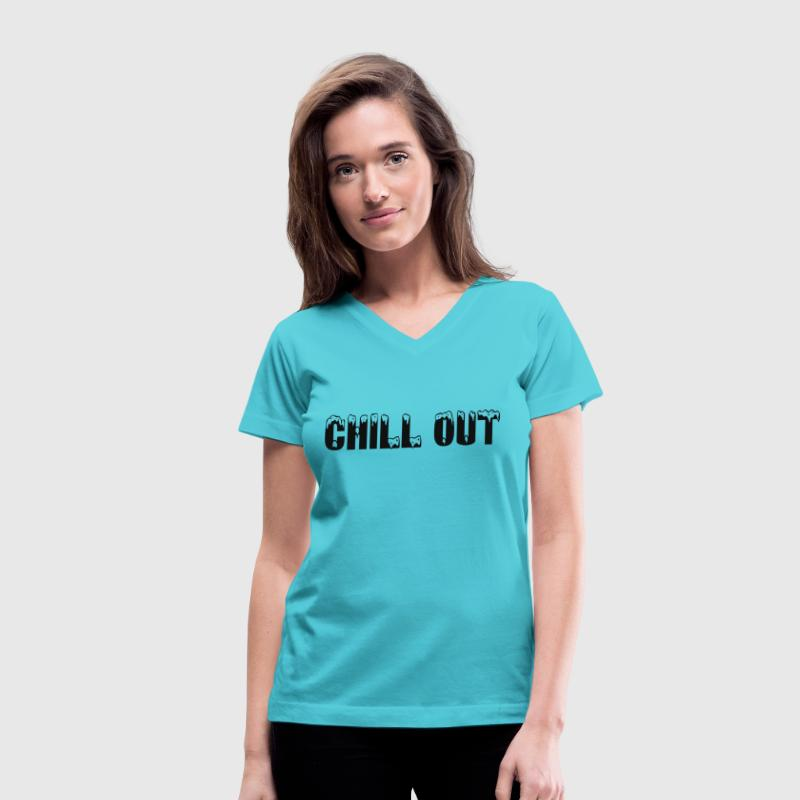 CHILL OUT - Women's V-Neck T-Shirt
