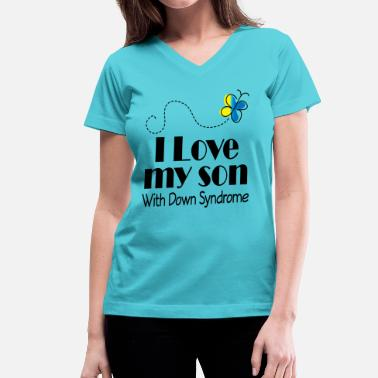 Down Syndrome Slogan Down Syndrome Son - Women's V-Neck T-Shirt