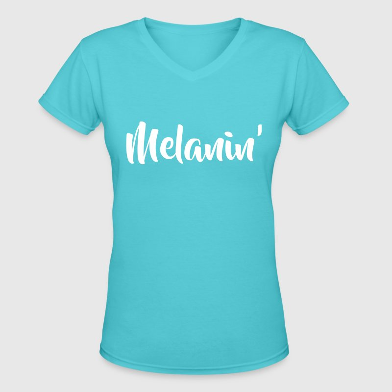 melanin - Women's V-Neck T-Shirt