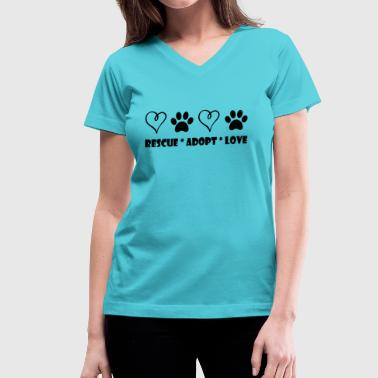 Dog Rescue Rescue, Adopt, Love - Women's V-Neck T-Shirt