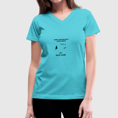 Boring Christmas Party - Women's V-Neck T-Shirt