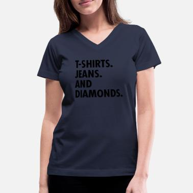 Jeans T-shirts Jeans And Diamonds - Women's V-Neck T-Shirt