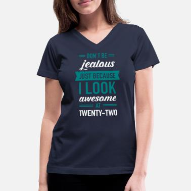 Awesome Two Awesome At Twenty-Two - Women's V-Neck T-Shirt