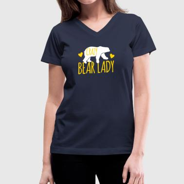 Crazy Bear Lady - Women's V-Neck T-Shirt