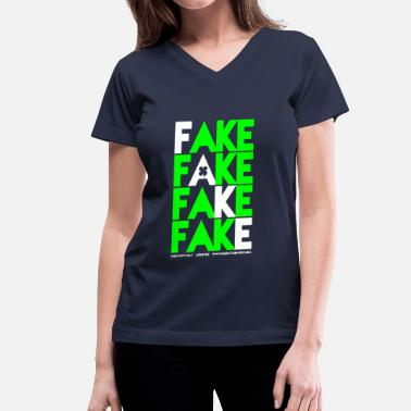 Fake Ladies FAKE FAKE FAKE FAKE Graphic V-Neck - Women's V-Neck T-Shirt