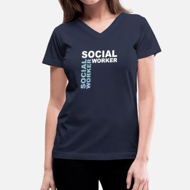 Social Worker Design Social worker - V2 - Women's V-Neck T-Shirt