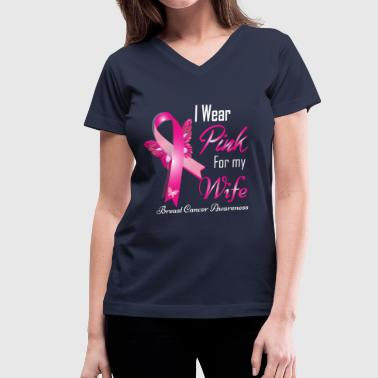 i wear pink for my wife breast cancer - Women's V-Neck T-Shirt