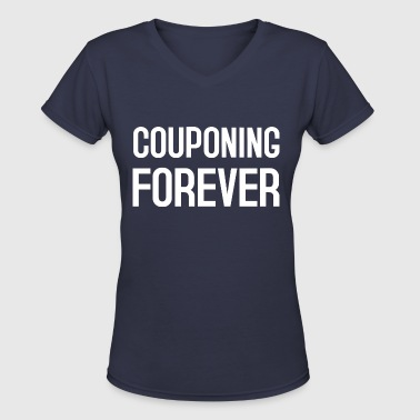 COUPONING FOREVER - Women's V-Neck T-Shirt