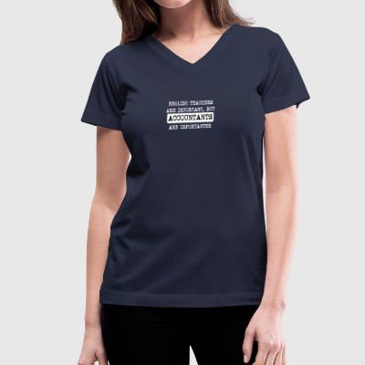 Accountants Are Importanter - Women's V-Neck T-Shirt