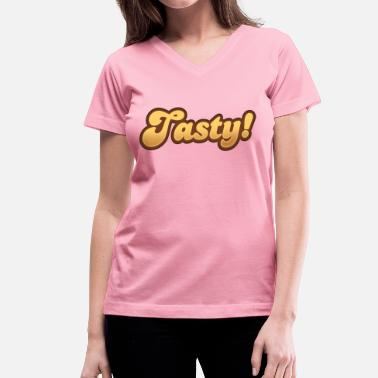 Tasty Tasty - Women's V-Neck T-Shirt