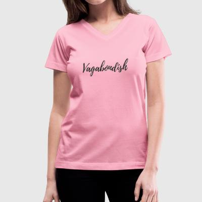 Vagabondish Black Script - Women's V-Neck T-Shirt