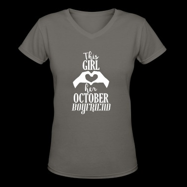 This Girl loves her October Boyfriend - Women's V-Neck T-Shirt