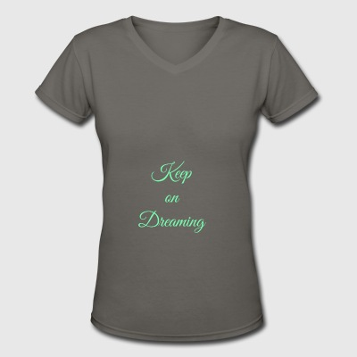 Keep on Dreaming in mint - Women's V-Neck T-Shirt