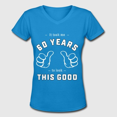 Mens 60th Birthday Funny 60th Birthday Gift for Men and Women - Women's V-Neck T-Shirt