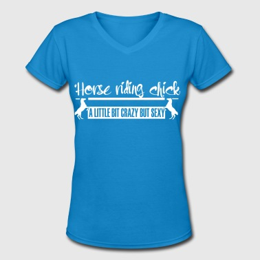 Horse riding Chick  crazy but cool - Women's V-Neck T-Shirt