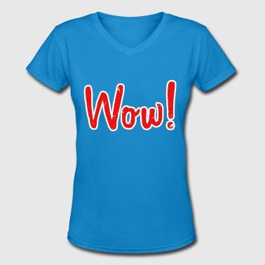WOW - Women's V-Neck T-Shirt