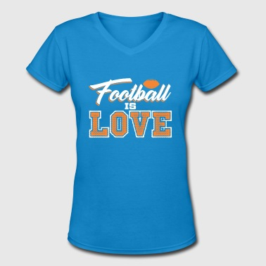 FOOTBALL IS LOVE - Women's V-Neck T-Shirt