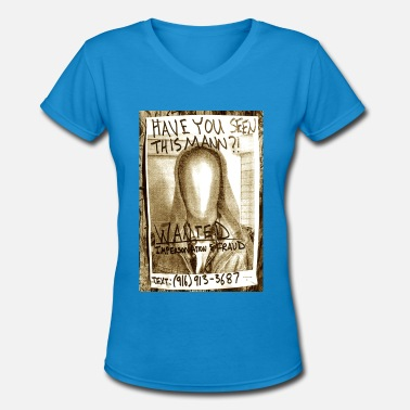 Wanted Poster Wanted Poster - Women's V-Neck T-Shirt