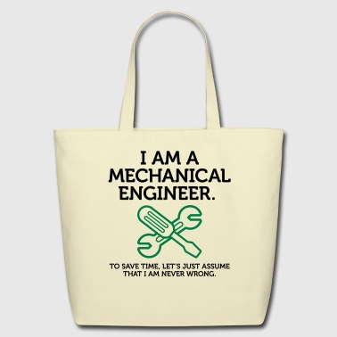 I Am A Mechanical Engineer 2 (2c)++ - Eco-Friendly Cotton Tote