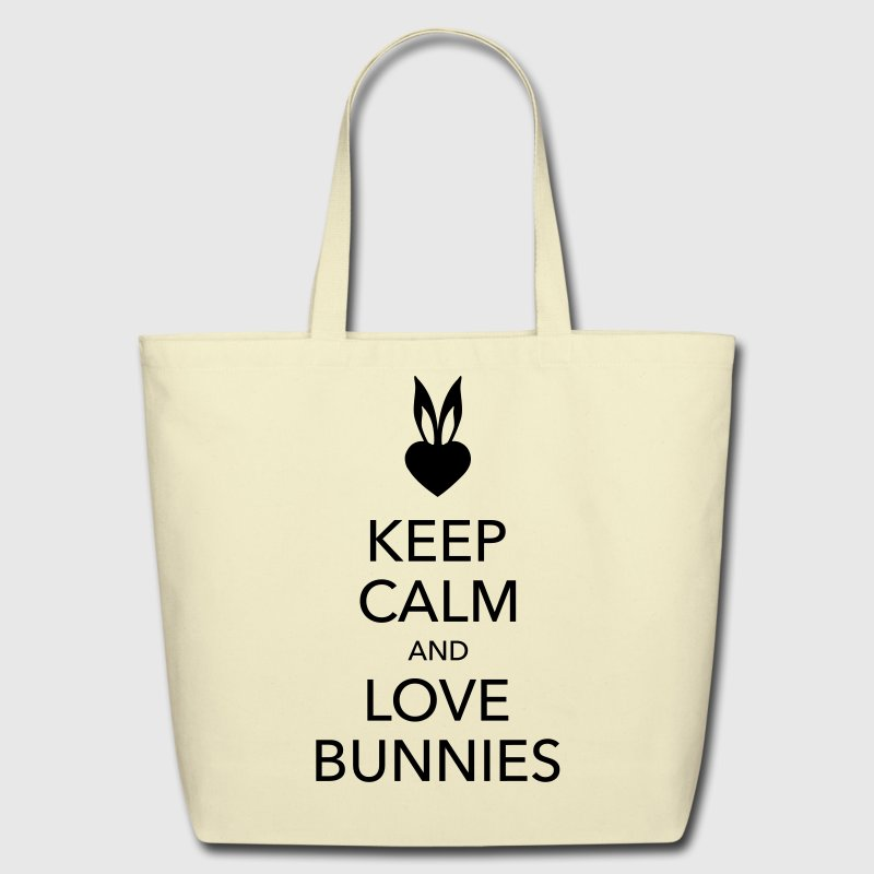 keep calm and love bunnies - Eco-Friendly Cotton Tote