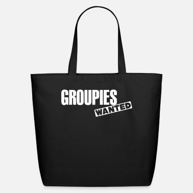 Groupie Groupies Wanted - Eco-Friendly Tote Bag