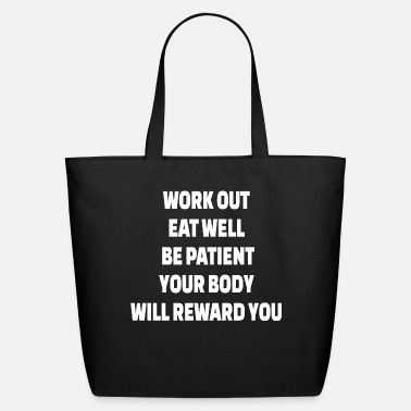 Building POWERLIFTING : Work out. Eat well. Be patient. You - Eco-Friendly Tote Bag