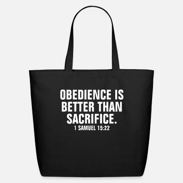 Cross Obedience Is Better Than Sacrifice - Christian - Eco-Friendly Tote Bag