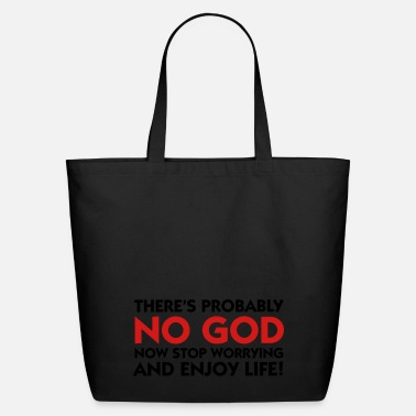 Christian There s probably no God. So calm down! - Eco-Friendly Tote Bag