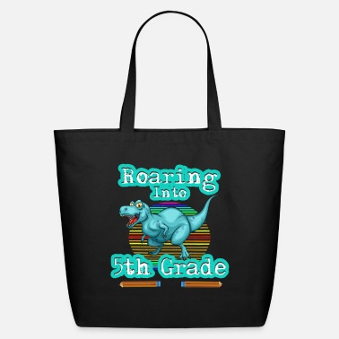 5th-fifth-grade Roaring Into 5th fifth Grade Back To School - Eco-Friendly Tote Bag