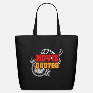 Movie Quotes Movie Quotes - Eco-Friendly Tote Bag