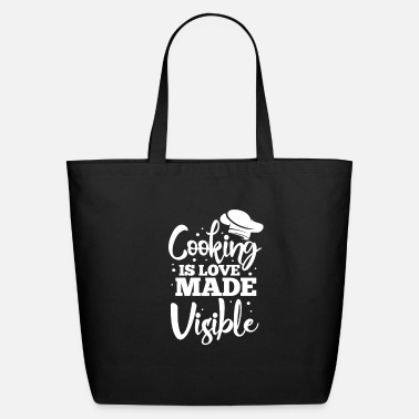 Cuisine Cooking Is Love Made Visible - Eco-Friendly Tote Bag
