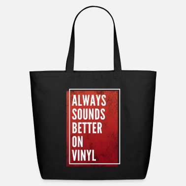 Sounds Better On Vinyl - Eco-Friendly Tote Bag