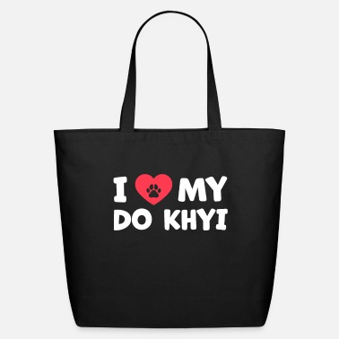 Tibet I love my Do Khyi Tibetan dog saying - Eco-Friendly Tote Bag