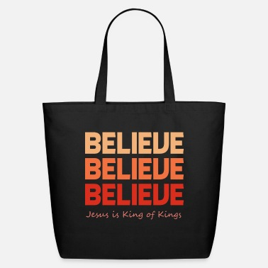 Holy Cross Believe | Jesus is King Of Kings - Eco-Friendly Tote Bag