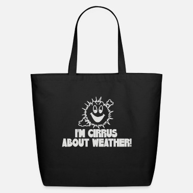 Weather Weather - Eco-Friendly Tote Bag