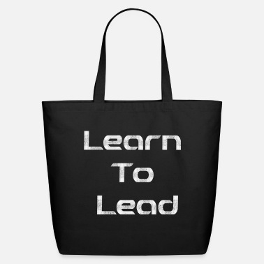 Lead learn to lead - Eco-Friendly Tote Bag
