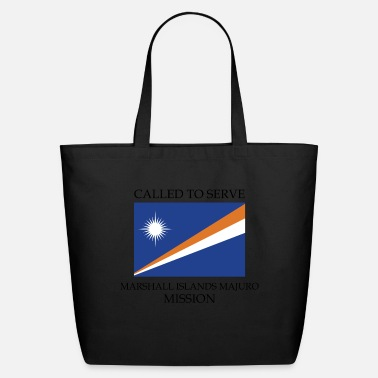 Marshall Marshall Islands Majuro LDS Mission Called to - Eco-Friendly Tote Bag