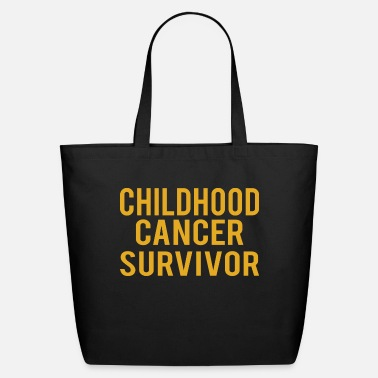 Childhood Childhood : Childhood Cancer Survivor - Eco-Friendly Tote Bag
