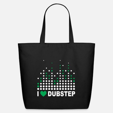 Dubstep I love Dubstep Techno Music Gift - Eco-Friendly Tote Bag