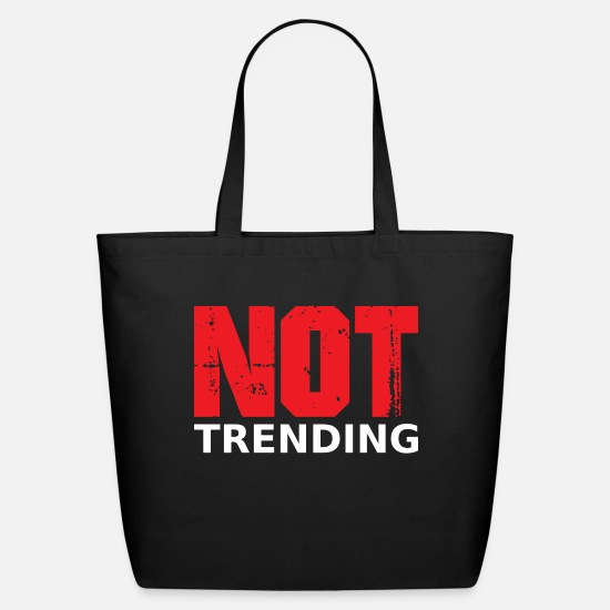 Development Bags & Backpacks - Trend Not Trending Trendy Funny Gift - Eco-Friendly Tote Bag black