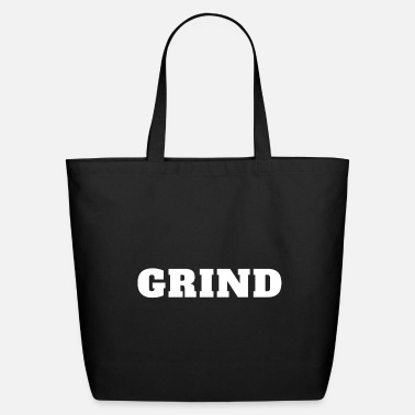 Grind Grind - Eco-Friendly Tote Bag