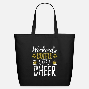 Mascot Cheerleader Weekends Coffee And Cheer - Eco-Friendly Tote Bag