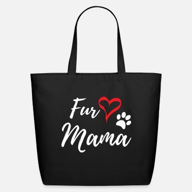 Fur Fur Mama - Eco-Friendly Tote Bag